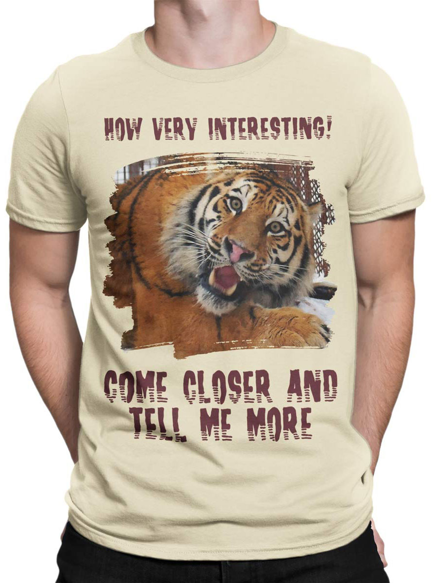 0081 Tiger Shirt Very Interecting Front Man
